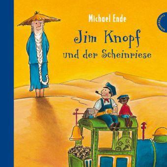 Michael Ende - Jim Knopf und der Scheinriese