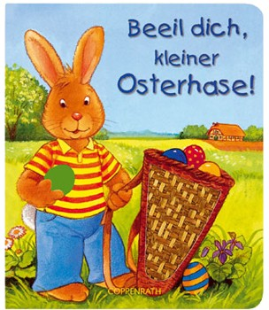 Coppenrath - Beeil dich, kleiner Osterhase!