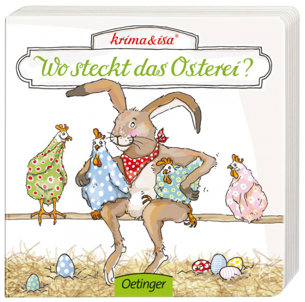 Krima & Isa - Pappbilderbuch Wo steckt das Ei